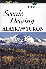 Cover of: Scenic driving Alaska and the Yukon