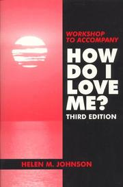 Cover of: Workshop to Accompany How Do I Love Me?