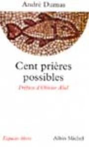 Cover of: Cent prières possibles