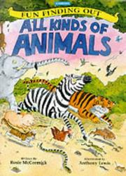 Cover of: All Kinds of Animals (Fun Finding Out)