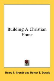 Cover of: Building A Christian Home