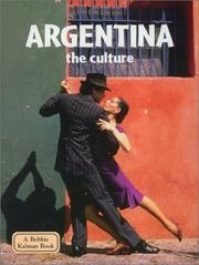 Cover of: Argentina the Culture (Lands, Peoples, and Cultures, 43)