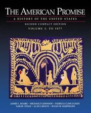 Cover of: The American Promise: A History of the United States, Compact Edition, Volume I