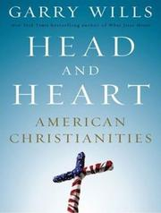 Cover of: Head and Heart: American Christianities