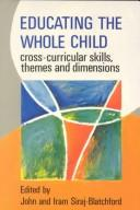 Cover of: Educating the Whole Child