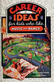 Cover of: Career Ideas for Kids Who Like Music and Dance (Career Ideas for Kids)