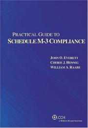 Cover of: Practical Guide to Schedule M-3 Compliance (Second Edition) (Practical Guides)