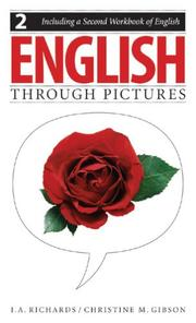 Cover of: English Through Pictures, Book 2 and A Second Workbook of English (English Throug Pictures)