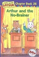 Cover of: Arthur and the No Brainer