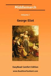 Cover of: Middlemarch Volume I
