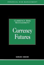 Cover of: Currency Futures (Currency Risk Management Series)