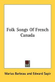 Cover of: Folk Songs Of French Canada