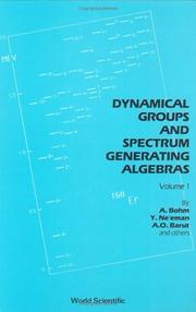 Cover of: Dynamical Groups and Spectrum Generating Algebras