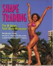 Cover of: Shape training: the 8-week total body makeover