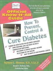 Cover of: How to Prevent, Control, & Cure Diabetes