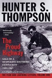 Cover of: The Proud Highway: Saga of a Desperate Southern Gentleman, 1955-1967