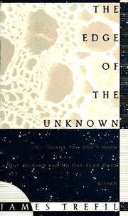 Cover of: The edge of the unknown: 101 things you don't know about science and no one else does either