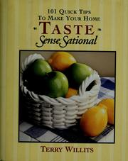 Cover of: 101 quick tips to make your home taste senseSational