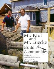 Cover of: Mr. Paul and Mr. Lueke Build Communities (Our Neighborhood)