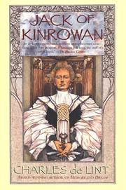 Cover of: Jack of Kinrowan: Jack the Giant-Killer and Drink Down the Moon
