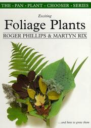 Cover of: Exciting Foliage Plants (The Pan Plant Chooser Series)