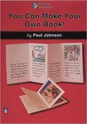Cover of: You Can Make Your Own Book!