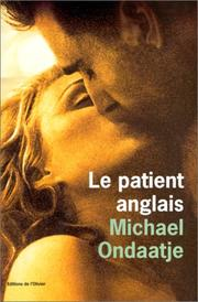 Cover of: Le Patient anglais - L'Homme flambé (titre original)
