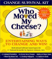 Cover of: Who Moved My Cheese? Change Survival Kit