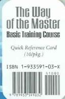 Cover of: Way of the Master Basic Training Course