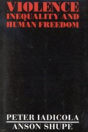 Cover of: Violence, Inequality, and Human Freedom