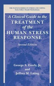 Cover of: A clinical guide to the treatment of human stress response