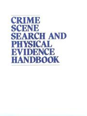 Cover of: Crime Scene Search And Physical Evidence Handbook