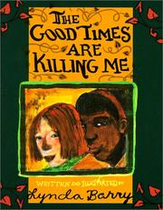 Cover of: Good Times Are Killing Me