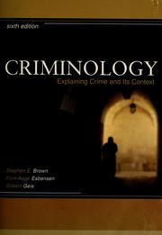 Cover of: Criminology: Explaining Crime and Its Context