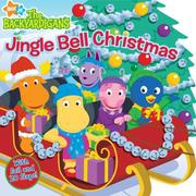 Cover of: Jingle Bell Christmas (The Backyardigans)