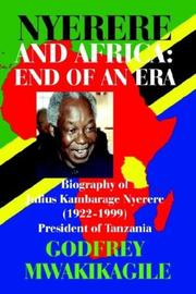 Cover of: Nyerere and Africa: End of an Era