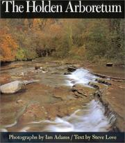Cover of: The Holden Arboretum (Ohio History and Culture Series)