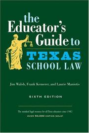 Cover of: The Educator's Guide to Texas School Law