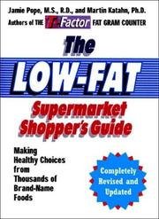 Cover of: The Low Fat Supermarket Shopper's Guide, Revised and Updated Edition