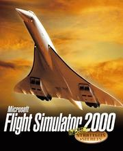 Cover of: Microsoft Flight Simulator 2000 Official Strategies & Secrets
