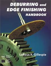 Cover of: Deburring and Edge Finishing Handbook