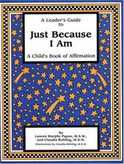 Cover of: A Leader's Guide to Just Because I Am