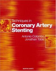 Cover of: Techniques in Coronary Artery Stenting (Book with CD-ROM)