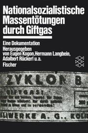 Cover of: Nationalsozialistische Massentötungen durch Giftgas. Eine Dokumentation