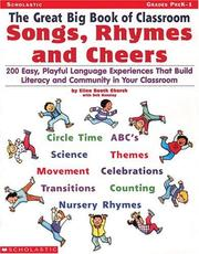Cover of: The Great Big Book of Classroom Songs, Rhymes & Cheers (Grades PreK-1)