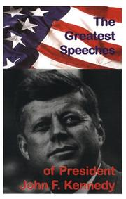 Cover of: The Greatest Speeches of President John F. Kennedy