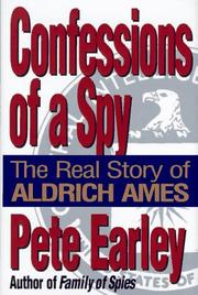 Cover of: Confessions of a spy: the real story of Aldrich Ames