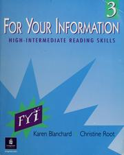 Cover of: For your information 3: high-intermediate reading skills