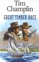 Cover of: Great Timber Race
