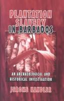 Cover of: Plantation Slavery in Barbados